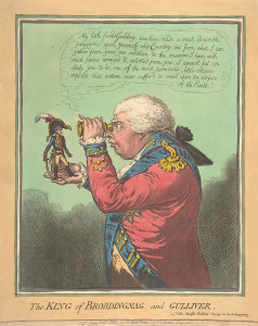 James_Gillray_The_King_of_Brobdingnag_and_Gulliver.–Vide._Swift's_Gulliver-_Voyage_to_Brobdingnag_The_Metropolitan_Museum_of_Art_edit